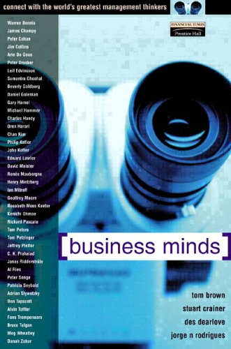 Business Minds: Connect with the World's Greatest Management Thinkers