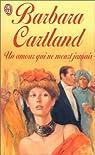 Un amour qui ne meurt jamais par Cartland