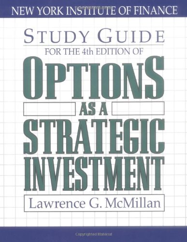 Options As a Strategic Investment (4th Edition Study Guide) by Brand: Prentice Hall Press