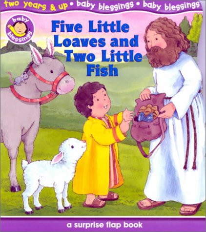 Download Five Little Loaves and Two Little Fish: A Surprise Flap Book pdf epub