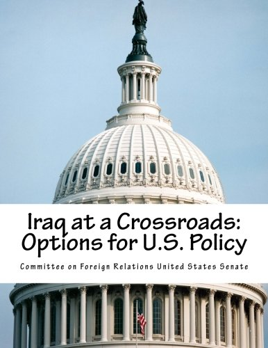 Iraq at a Crossroads: Options for U.S. Policy PDF