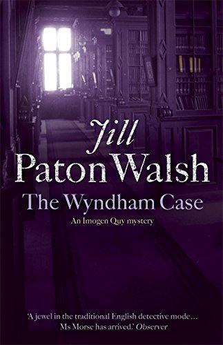 The Wyndham Case (Imogen Quy Mystery 1) by Jill Paton Walsh (2006-09-21)