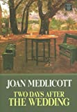 Two Days after the Wedding, Joan A. Medlicott, 1585477834