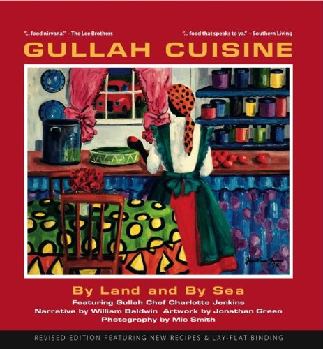 Gullah Cuisine: By Land and by Sea by William P., III Baldwin, Charlotte Jenkins