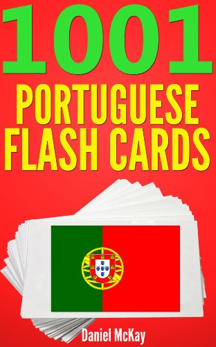 1001 Portuguese Flash Cards : Portuguese Vocabulary Builder