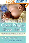 #6: The Sleep Lady®'s Good Night, Sleep Tight: Gentle Proven Solutions to Help Your Child Sleep Well and Wake Up Happy