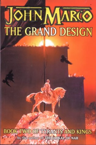 The Grand Design, Book Two of Tyrants and Kings ebook