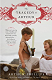 The Tragedy of Arthur: A Novel