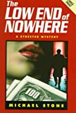 The Low End of Nowhere, Michael Stone, 070895863X