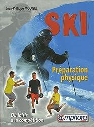 Préparation physique du skieur : Renforcement musculaire et prévention des blessures