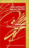 The Instant of My Death - Demeure, Maurice Blanchot and Jacques Derrida, 0804733260