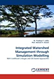 Integrated Watershed Management Through Simulation Modelling, Pradeep P. Lodha and Prof. Ashvani K. Gosain, 383830859X