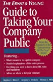 img - for The Ernst & Young Guide to Taking Your Company Public book / textbook / text book