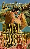 Captive Ecstasy, Elaine Barbieri, 0505522241
