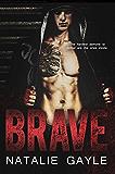 Brave: A Contemporary MMA Romance (Oni Fighters Book 1)
