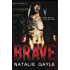 Brave: A Contemporary MMA Romance (Oni Fighters Book 1)