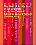 The State of Architecture at the Beginning of the 21st Century, Bernard Tschumi, 1580931340