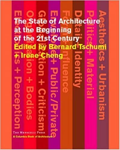Epub ebooks à télécharger The State of Architecture at the Beginning of the 21st Century (Columbia Books of Architecture) PDF iBook PDB