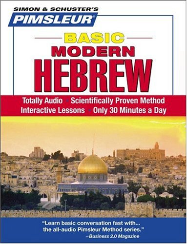 Pimsleur Hebrew Basic Course - Level 1 Lessons 1-10 CD: Learn to Speak and Understand Hebrew with Pimsleur Language Prog