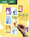 Building Friendships, Linda Snyder and Steve Wamburg, 0764424939