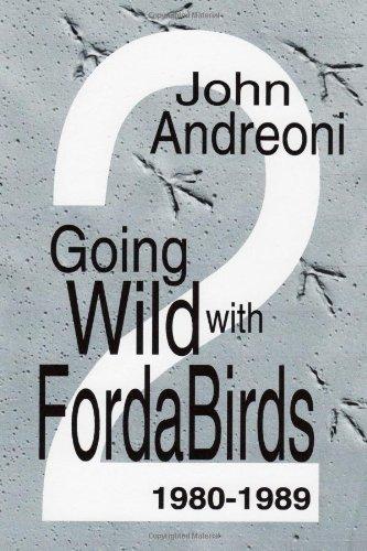 Read Online Going Wild With Forda Birds Volume Two pdf epub