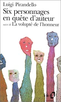 Six personnages en quête d'auteur par Pirandello