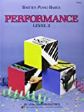 Bastien Piano Basics, Level 2, Performance, Jane S. Bastien, 0849752760