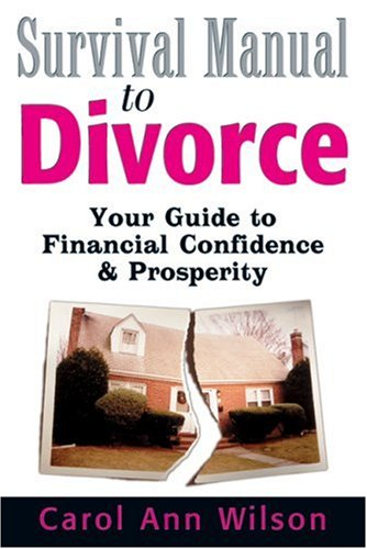 Survival Manual to Divorce: Your Guide to Financial Confidence & Prosperity