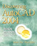 img - for Discovering AutoCAD 2004 book / textbook / text book