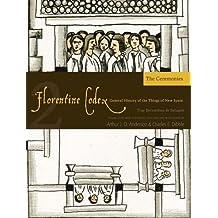 Florentine Codex: Book 2: Book 2: The Ceremonies