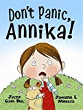 img - for Don't Panic, Annika! book / textbook / text book