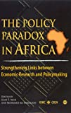 The Policy Paradox in Africa, Elias Ayuk and Mohamed Ali Marouani, 1592215777