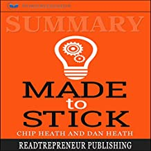 Summary: Made to Stick: Why Some Ideas Survive and Others Die
