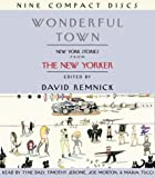 : Wonderful Town: New York Stories from The New Yorker