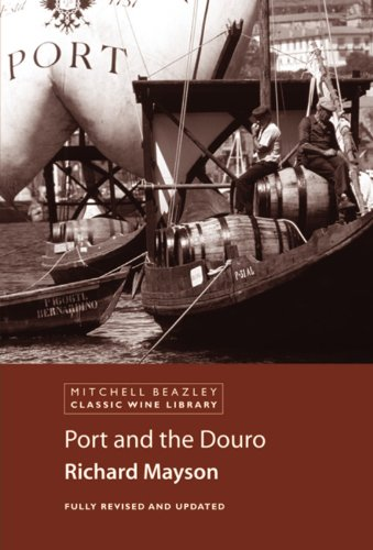 Port and the Douro (Classic Wine Library) ()