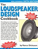 Loudspeaker Design Cookbook, Vance Dickason, 1882580338