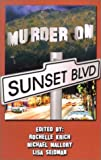 img - for Murder on Sunset Boulevard book / textbook / text book