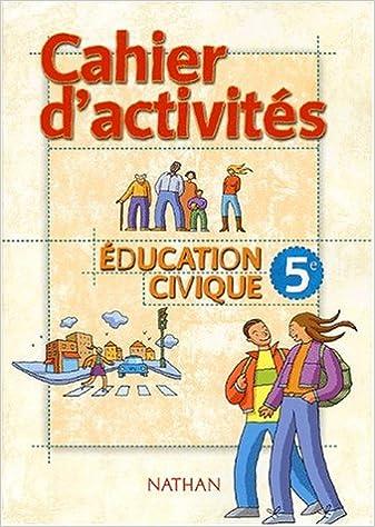En ligne Education civique 5e, cahier d'activirés pdf ebook