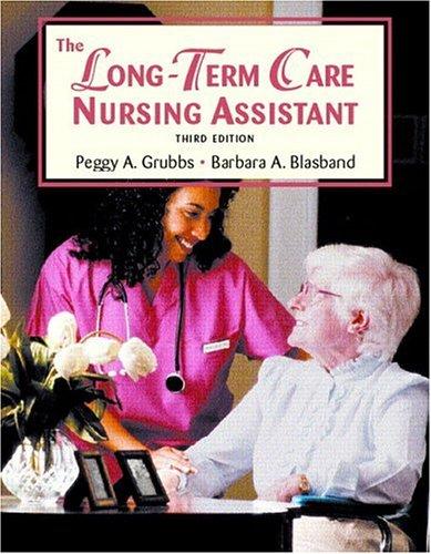 The Long Term Care Nursing Assistant (3rd Edition)