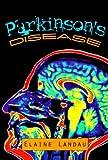 Parkinson's Disease, Elaine Landau, 0531114236