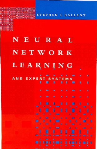 Neural Network Learning and Expert Systems (Bradford Books)
