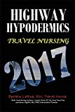 img - for Highway Hypodermics: Travel Nursing 2017 book / textbook / text book