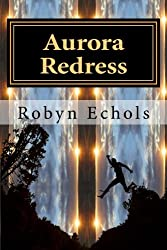 Aurora Redress (Aurora Series) (Volume 2)