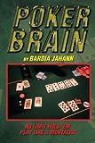 Poker Brain, Bardia Jahann, 1493195522