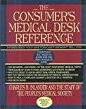 Consumer's Medical Desk Reference, People's Medical Society Staff and Charles B. Inlander, 0786860561