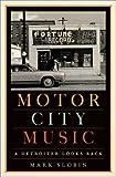 #1: Motor City Music: A Detroiter Looks Back