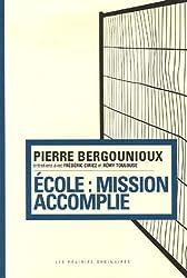 Ecole : mission accomplie