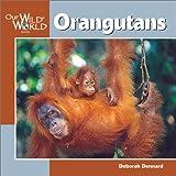 Orangutans, Deborah Dennard, 1559718471