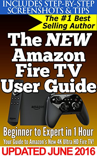 amazon com the new amazon fire tv user guide your guide to rh amazon com Kindle Fire Layout Kindle Fire For Dummies Seniors