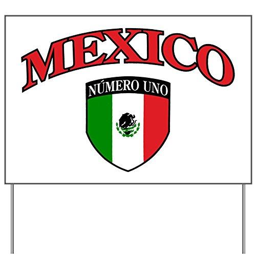 Yard Sign Mexico Numero Uno Mexican - Mexico Numero De
